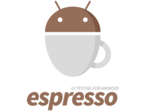 Espresso Quick Start Guide for Android UI Automation